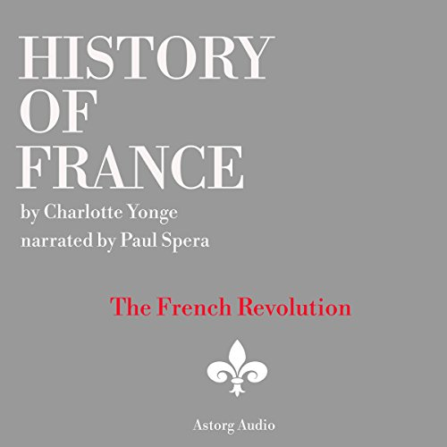History of France: The French Revolution, 1789-1797 cover art