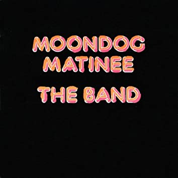 Moondog Matinee (Expanded Edition)