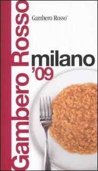 Milano del Gambero Rosso 2009