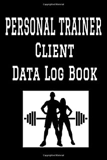 """Personal Trainer Client Data Log Book: 6"""" x 9"""" Personal Training Professional Client Tracking Address & Appointment Book with A to Z Alphabetic Tabs to Record Personal Customer Information (157 Pages)"""