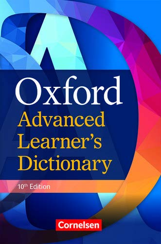 Oxford Advanced Learner's Dictionary - 10th Edition: B2-C2 - Wörterbuch (Festeinband): Ohne Oxford Speaking Tutor und Oxford Writing Tutor