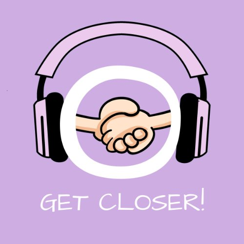 Get Closer! Improve Your Relationship by Hypnosis Titelbild