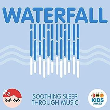 Waterfall - Soothing Sleep Through Music