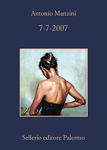 7-7-2007 (Il vicequestore Rocco Schiavone Vol. 7)