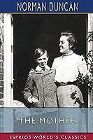 The Mother (Esprios Classics)