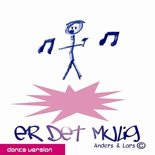 Er Det Mulig (Dance Version)