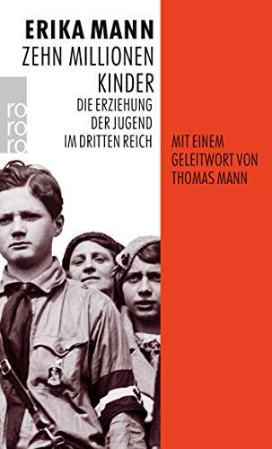 Zehn Millionen Kinder: Die Erziehung der Jugend im Dritten Reich