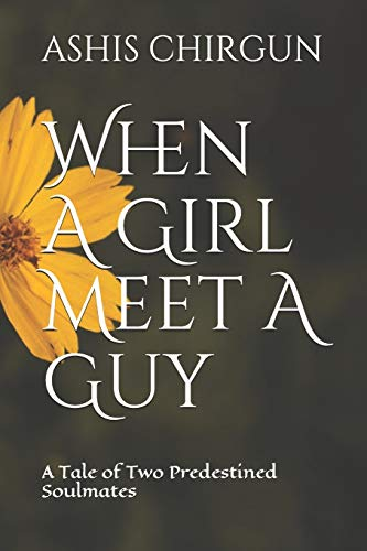 When A Girl Meet A Guy: A Tale of Two Predestined Soulmates