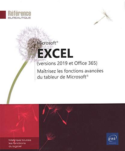 Excel (versions 2019 et Office 365) - Maîtrisez les...