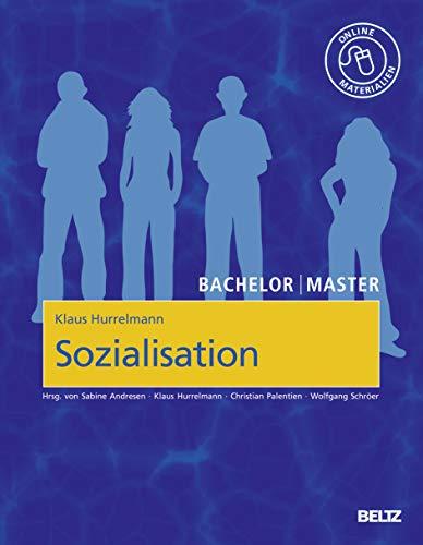Sozialisation: Das Modell der produktiven Realitätsverarbeitung. Mit Online-Materialien (Bachelor | Master)