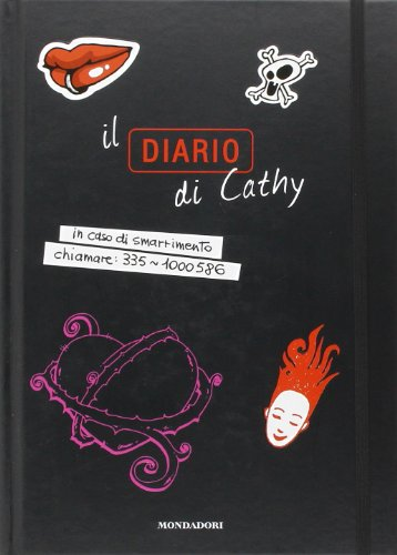 Il diario di Cathy. Ediz. illustrata