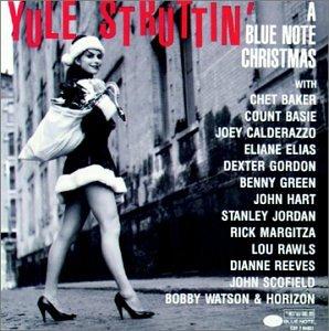 Yule Struttin:Blue Note X-Mas