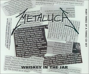 Whisky in the Jar 1 / Last Caress/Green