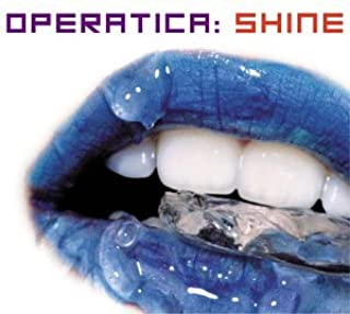 Operatica: Shine