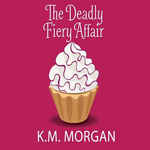 The Deadly Fiery Affair cover art