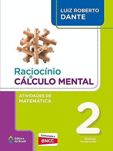 Raciocínio e Cálculo Mental - Atividades de Matemática - 2º Ano