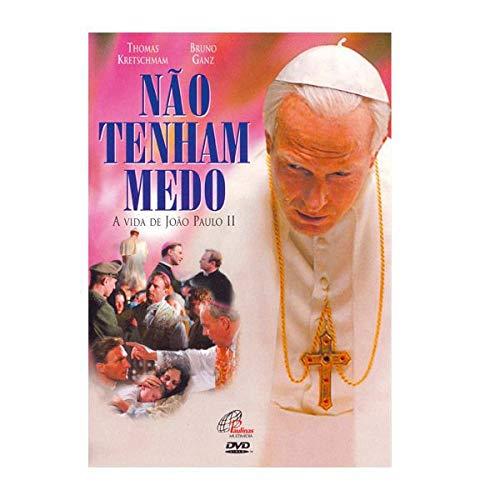 Não tenham medo - a vida de João Paulo II