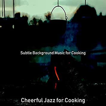 Subtle Background Music for Cooking