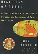 The Tantric Mysticism Of Tibet