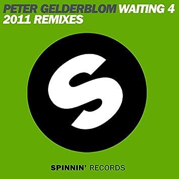 Waiting 4 2011 (Remixes)