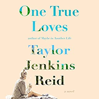 One True Loves                   By:                                                                                                                                 Taylor Jenkins Reid                               Narrated by:                                                                                                                                 Julia Whelan                      Length: 8 hrs and 5 mins     2,404 ratings     Overall 4.4