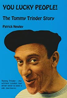 You Lucky People!: The Tommy Trinder Story