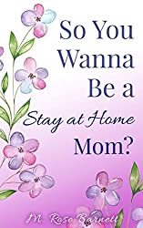 purple book cover with flowers, so you wanna be a stay at home mom