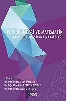 Fen Bilimleri ve Matematik Alaninda Arastirma Makaleleri