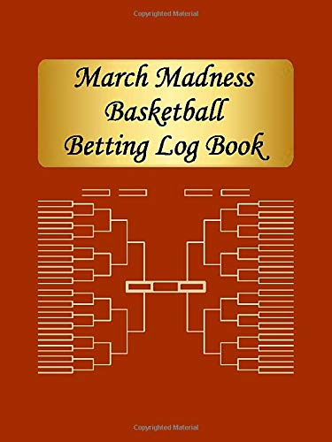 March Madness Basketball Betting Log Book - More than 320 bet entries + 7 notes pages!: Compact and Portable. 4.5 x 6 in - 100 pages. Opens to an ... bet, score, bet placed with.., and win/loss