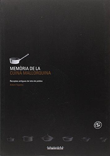 Memòria de la cuina mallorquina (Rústica)