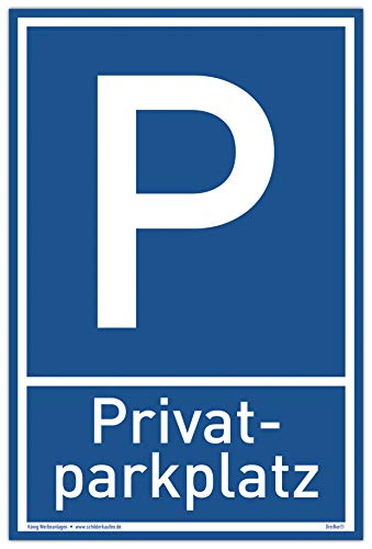 Schild Privat Parkplatz | Alu 20 x 30 cm | stabiles Alu Schild mit UV-Schutz | blau | Privatparkplatz Parken verboten | Dreifke®