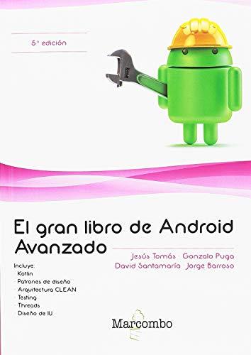 El gran libro de Android Avanzado 5ª Ed.: 1