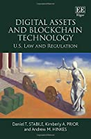 Digital Assets and Blockchain Technology: US Law and Regulation