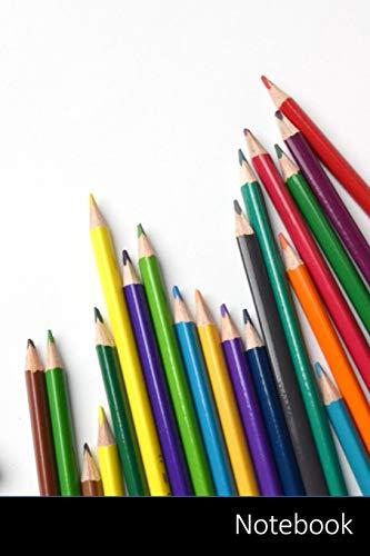 Notebook: Zurück Zu Schule, Bleistifte, Regenbogen, Kunst Notizbuch / persönliches Tagebuch / Schreibheft / Logbuch / Planer / Vokabelheft / Notizen - ... Seiten mit Datumslinie, glänzendes Cover.