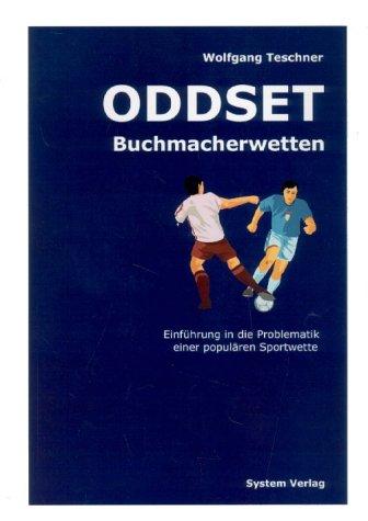 ODDSET Buchmacherwetten: Einführung in die Problematik einer populären Sportwette