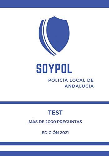 Test Policía Local de Andalucía: Soypol