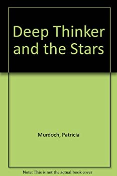 Deep Thinker and the Stars 088823127X Book Cover