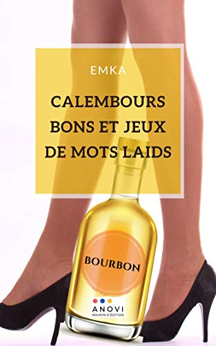 Calembours bons et jeux de mots laids (French Edition)