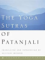 The Yoga Sutras of Patanjali (Sacred Teachings)