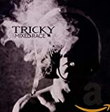 Songtexte von Tricky - Mixed Race