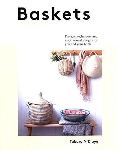 Compare Textbook Prices for Baskets: Projects, techniques and inspirational designs for you and your home  ISBN 9781787132702 by N'Diaye, Tabara,Lange, Aurelia,Wincer, Penny