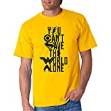 You Cant Save The World Alone - Camiseta Manga Corta (Amarillo, M)
