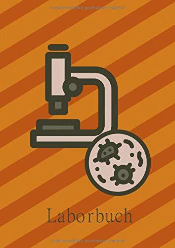 Laborbuch: A4 Notizbuch für Naturwissenschaftler mit Inhaltsverzeichnis I Mikroskop