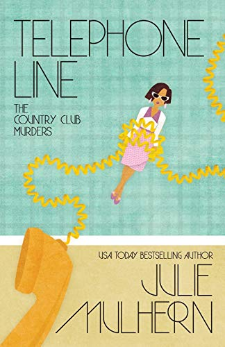 Telephone Line (The Country Club Murders)