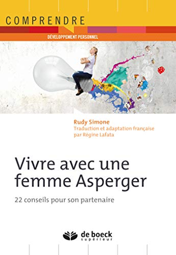 Vivre avec une femme Asperger