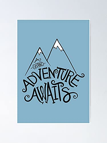 AZSTEEL A Grand Adventure Awaits Poster   Best Gift for Family and Your Friends 12x17 Inch