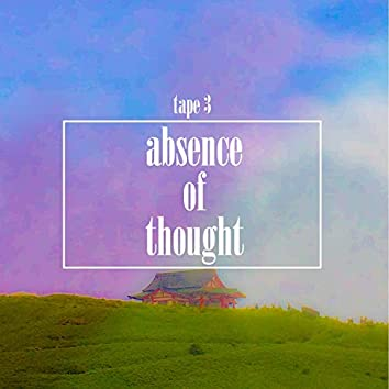 Absence of Thought