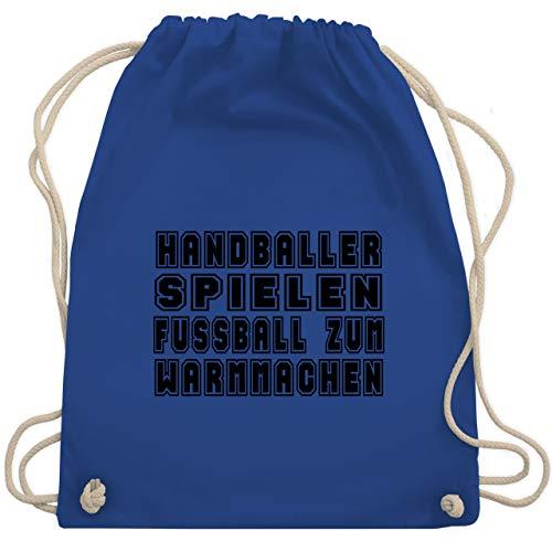 Shirtracer Handball - Handballer Spielen Fußball Zum Warmmachen - Unisize - Royalblau - geschenke für handballer - WM110 - Turnbeutel und Stoffbeutel aus Baumwolle