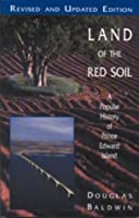 Land of the Red Soil: A Popular History of Prince Edward Island