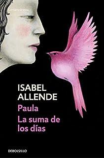 Paula / La suma de los días (Contemporánea)